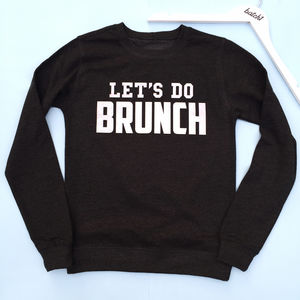 'Let's Do Brunch' Women's Slogan Sweatshirt - jumpers & cardigans