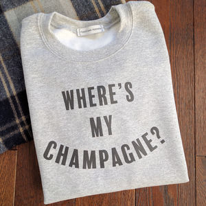 Where's My Champagne Sweatshirt - women's fashion