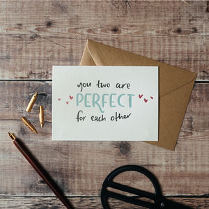 'You Two Are Perfect For Each Other' Letterpress Card - wedding cards & wrap