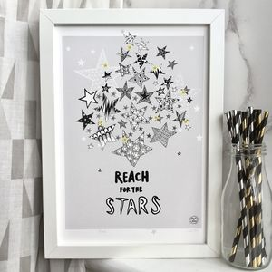 Reach For The Stars! Print