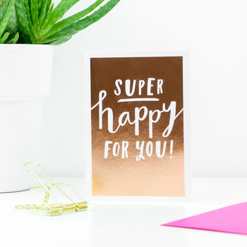 'Super Happy For You' Greetings Card