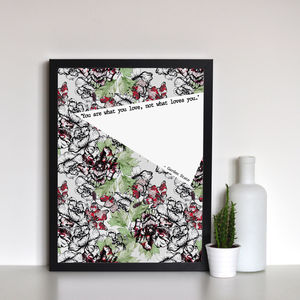 'You Are What You Love' Floral Framed Typographic Print