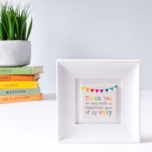 Thanks For Being Part Of My Story Clay Tile Art Frame
