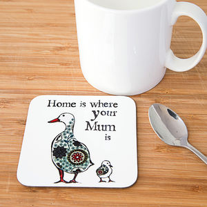 'Home Is Where Your Mum Is' Coaster - kitchen