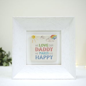 We Love Our Daddy Rainbow Ceramic Tile Frame