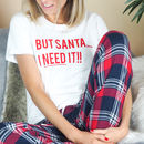But Santa I Need It Christmas Eve Tartan Pyjama Set