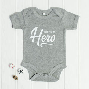 Daddy Is My Hero Babygrow - clothing