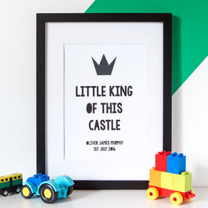 Personalised 'Little King Of This Castle' Baby Print - baby & child sale