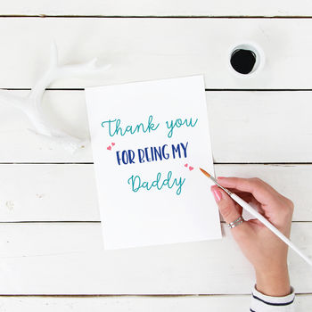 Thank You For Being My Daddy Greeting Card
