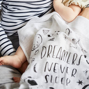 Dreamers Never Sleep Baby Muslin Cloth - gift sets