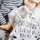 Dreamers Never Sleep Baby Muslin Cloth