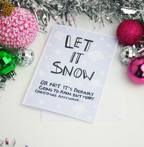 'Let It Snow' Funny Christmas Card - cards