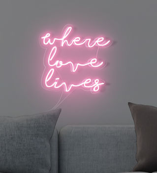 'Where Love Lives' Handmade Neon Sign Wall Art