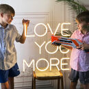 Love You More LED Neon Light Sign