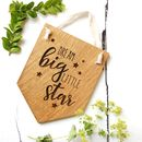 Wooden Oak Dream Big Little Star Pennant Flag