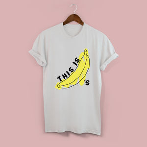 This Is Bananas Unisex T Shirt