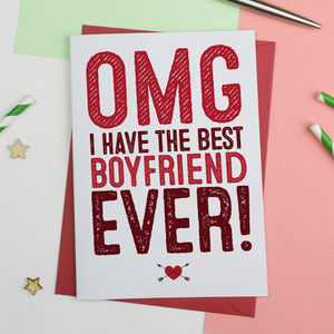 Omg Best Boyfriend Ever Card