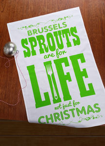 Brussels Sprouts Are For Life Tea Towel