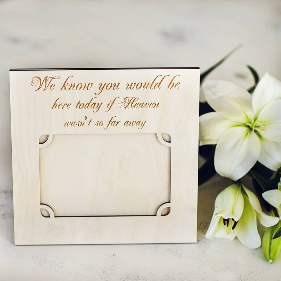 memorial picture frame we know you would be here today by natural ...