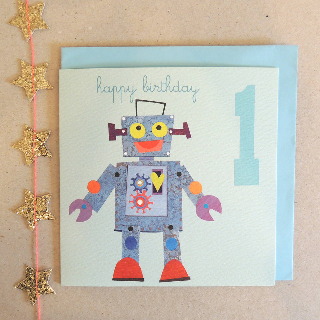 Robot Happy First Birthday Card By Kali Stileman Publishing