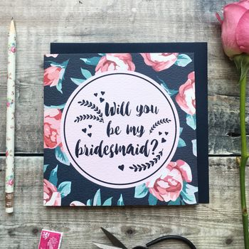 'Will You Be My Bridesmaid?' Luxury Card
