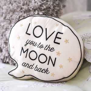 'Love You To The Moon And Back 'Speech Bubble Cushion - bedroom