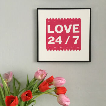 Love 24/Seven Typographic Screen Print Unframed