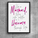 Mermaid And Unicorn Quote Print