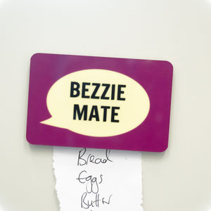'Bezzie Mate' Fridge Magnet - kitchen