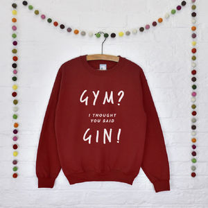 'Gym? Gin' Unisex Slogan Sweatshirt Jumper - gifts for friends