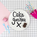 'Cake Goes Here' Fun Picnic Plate