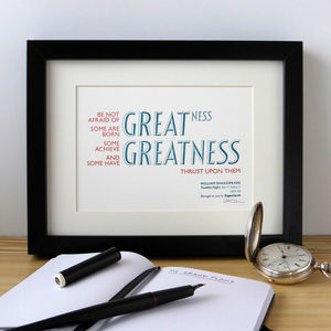 'Greatness' Shakespeare Letterpress Print - literature