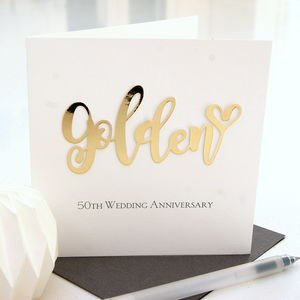 Golden 50th Wedding Anniversary Card - anniversary cards