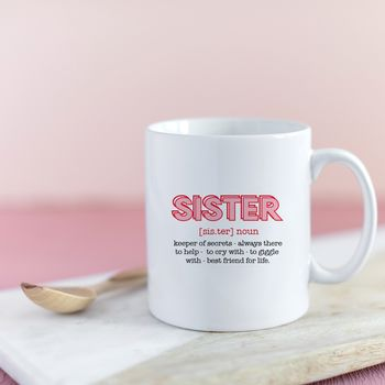 Definition Of A Sister Ceramic Mug
