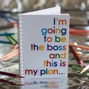 I'm going to be the Boss