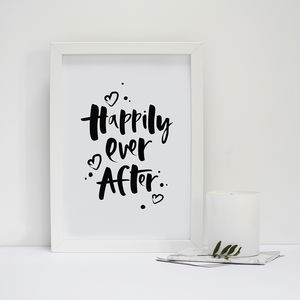 'Happily Ever After' Hand Lettered Wedding Print Gift