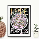 A4 Hope Is Fearless Motivational Quote Art Print