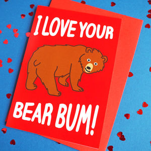 Bear Bum Valentines Day Card