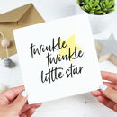'Twinkle Twinkle Little Star' New Baby Card