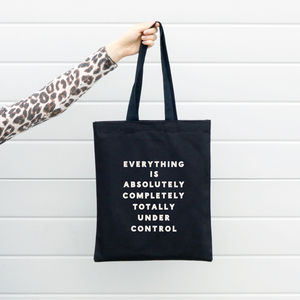'Everything Is Under Control' Tote Bag - gifts for mums-to-be