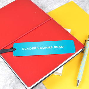 Readers Gonna Read Bookmark