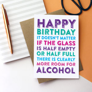 Happy Birthday Doesn't Matter If The Glass Card