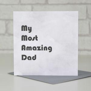 My Most Amazing Dad/Step Dad Card - cards & wrap
