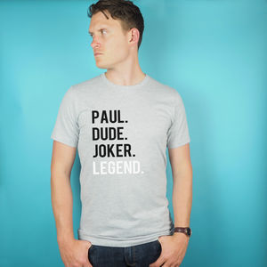 Personalised Legend T Shirt - gifts for him sale