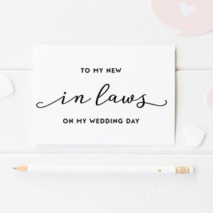 'To My New In Laws On My Wedding Day' Card