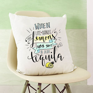 When Life Gives You Lemons Quote Cushion - 21st birthday gifts