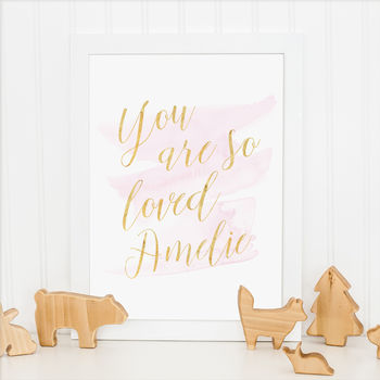 Personalised 'You Are So Loved' Watercolour Print Girls