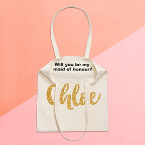 Personalised 'Will You Be My Maid Of Honour' Tote Bag