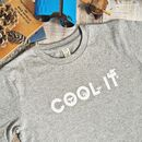 Cool It Climate Change Children's T Shirt
