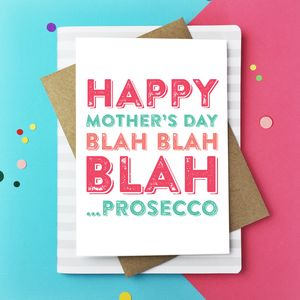 Happy Mother's Day Blah Prosecco Greetings Card